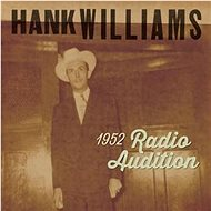 Williams Hank: 1952 Radio Auditions - LP