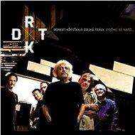 Křesťan Robert & Druhá Tráva: Pojďme se napít (2013) - CD - Hudební CD