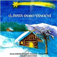Komorní orchestr Tessarini: Ó, svatá dobo vánoční - CD - Hudební CD