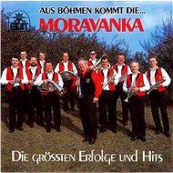 Hudební CD Moravanka: Aus böhmen kommt die... - CD