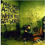 Plan B: Who Needs Actios WhenYou Got Words - CD - Hudební CD