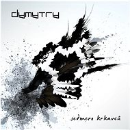 Hudební CD Dymytry: Sedmero krkavců - CD
