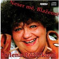 Růžičková Helena: Don' t fuck with me, Blessed! - CD - Music CD
