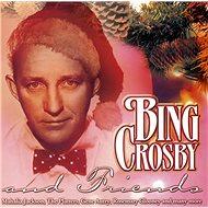 Bing Crosby and Friends - CD - Hudební CD