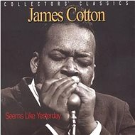 Cotton James: Seems Like Yesterday - CD - Hudební CD