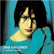 Kirschner Jana: V cudzom meste (2x LP) - LP - LP vinyl