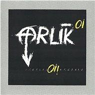Hudební CD Orlík: Oi! (Remastered) - CD