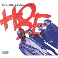 Tomáš Liška & Invisible World: Hope - CD - Hudební CD
