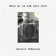 Nohavica Jaromír: Máma mi na krk dala klíč - CD - Hudební CD