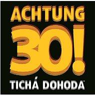Tichá dohoda: Achtung 30! - CD - Hudební CD