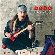 Doležal Miloš DODO: My Little World - CD - Hudební CD