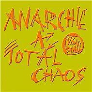 Visací zámek: Anarchie a totál chaos - LP - LP vinyl