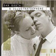 Bárta Dan & Illustratosphere: Kráska a zvířený prach (2x LP) - LP