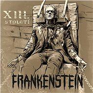 XIII. století: Frankenstein - LP - LP vinyl