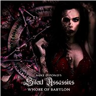 Mike Lepond's Silent Assassins: Whore Of Babylon - CD - Hudební CD