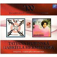 Hubinská Tatjana /Hermelyová Gabriela: Tatjana / Najkrajšia Spomienka (2010) (2x CD) - CD - Hudební CD