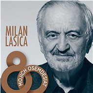 Lasica Milan: Mojich osemdesiat (4x CD) - CD - Hudební CD