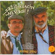Svěrák Zdeněk & Uhlíř Jaroslav: Hodina zpěvu: Zažít krachy - nevadí! (2003) - CD - Hudební CD