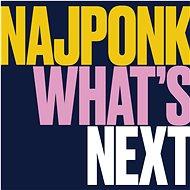 Najponk: What's Next - CD - Hudební CD