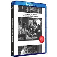 Ze soboty na neděli (DIGITÁLNĚ RESTAUROVANÝ FILM) - Blu-ray - Film na Blu-ray