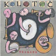 Traband: Kolotoč - Hudební CD