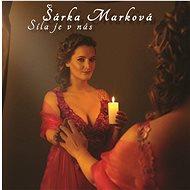 Marková Šárka: The power is in us - CD - Music CD