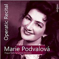 Podvalová Marie: Operní recitál - CD - Hudební CD