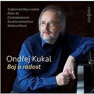 Kukal Ondřej: Boj o radost - CD - Hudební CD