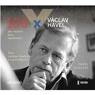 Špaček Ladislav, Lukáš Hlavica: 100x Václav Havel...jak rozumět jeho myšlenkám - MP3-CD - Hudební CD