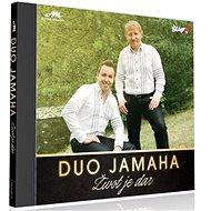 Duo Jamaha: Život Je Dar (2017) - Hudební CD