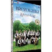Březovanka: Zelené háje - Hudební CD