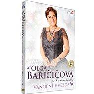 Oľga Baričičová A Kamarádi: Vánoční Hvězda (CD+DVD, 2017) - Hudební CD