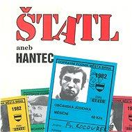 Various: Štatl aneb Hantec - CD - Hudební CD