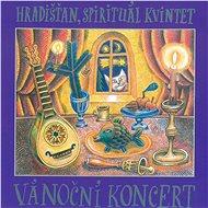 Hradišťan, Spirituál kvintet: Vánoční koncert - CD - Hudební CD