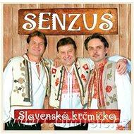Senzus: Slovenská krčmička - CD - Hudební CD