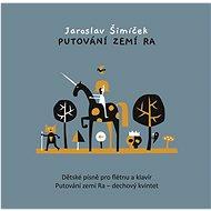Various: Jaroslav Šimíček - Putování zemí Ra - CD - Hudební CD