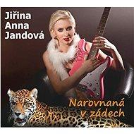 Jandová Jiřina Anna: Narovnaná v zádech - CD - Music CD