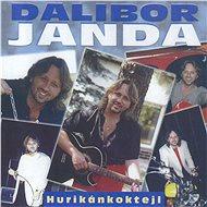 Janda Dalibor: Hurikánkoktejl (Best Of...) - Hudební CD