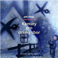 Kühnův dětský sbor: Kantáty pro dětský sbor - CD - Hudební CD