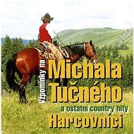 Harcovníci: Vzpomínky na Michala Tučného - CD - Hudební CD