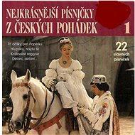 Various: Nejkrásnější písničky z českých pohádek 1 - CD - Hudební CD