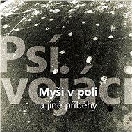 Psí vojáci: Myši v poli a jiné příběhy - LP - LP vinyl