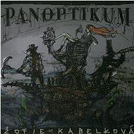 Cicvárek Ivo & Žofie Kabelková & Marcel Kříž: Panoptikum - CD - Hudební CD
