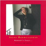 Budweiserová Irena, Fade In: Nobody's Fault... (Spirituals and Gospels) - CD - Hudební CD