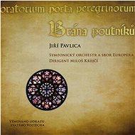 Pavlica Jiří: Brána poutníků (CD+DVD) - CD - Hudební CD