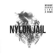 Nylon Jail: My Heart Soars Like a Hawk - LP - LP Record