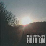 Budweiserová Irena: Hold On - CD - Hudební CD