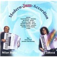 Bláha Milan, Ublová Věra: Modern Jazz Accordion - CD - Hudební CD