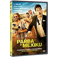 Pařba v Mexiku - DVD - Film na DVD