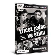 Třicet jedna ve stínu - edice KLENOTY ČESKÉHO FILMU (remasterovaná verze) - DVD - Film na DVD